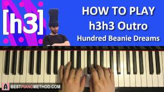 HOW TO PLAY - H3H3 OUTRO SONG -