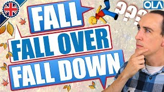 Fall, Fall Down and Fall Over... What's The Difference?