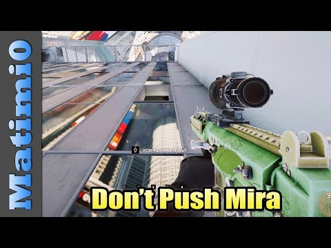 Don't Push Mira - Rainbow Six Siege