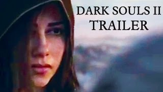 Dark Souls II Trailer - VGA World Premiere 2012
