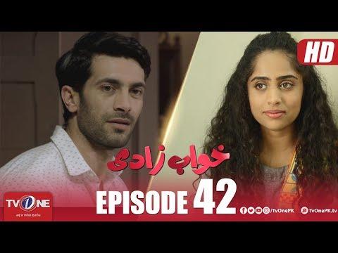 Khuwabzaadi   Episode 42   TV One Drama   16 January 2019