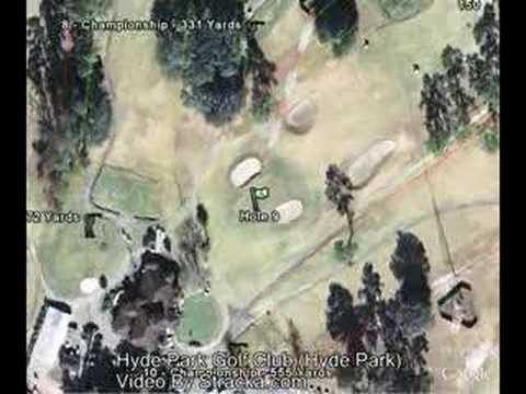 """Hyde Park Golf Club (Hyde Park)"" Flyover Tour"