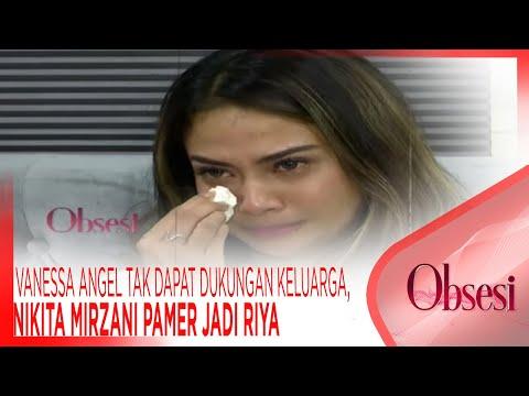 Vanessa Angel Mengaku Tak Dapat Dukungan Keluarga,  Nikita Mirzani Pamer Jadi Riya - OBSESI