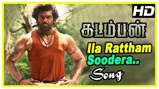 Kadamban Tamil Movie | Ila Rattham Soodera Song | Arya plans to fight back Deepraj | Catherine Tresa