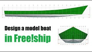 How to easily design a model boat in Free!ship, free software.