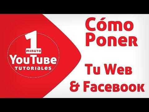 Cómo Poner tu Web y tu Facebook en el Canal de YouTube..
