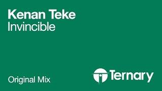 Kenan Teke - Invincible (Original Mix) (OUT NOW)