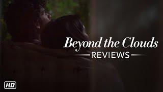 Beyond The Clouds Movie Reviews | Ishaan | Malavika | Majid Majidi