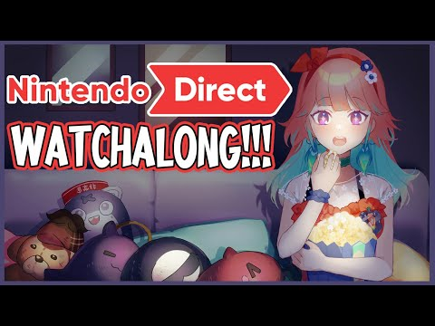 【NINTENDO DIRECT】Let's watch it together!! #kfp #キアライブ