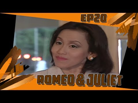 Romeo & Juliet | Episod 20