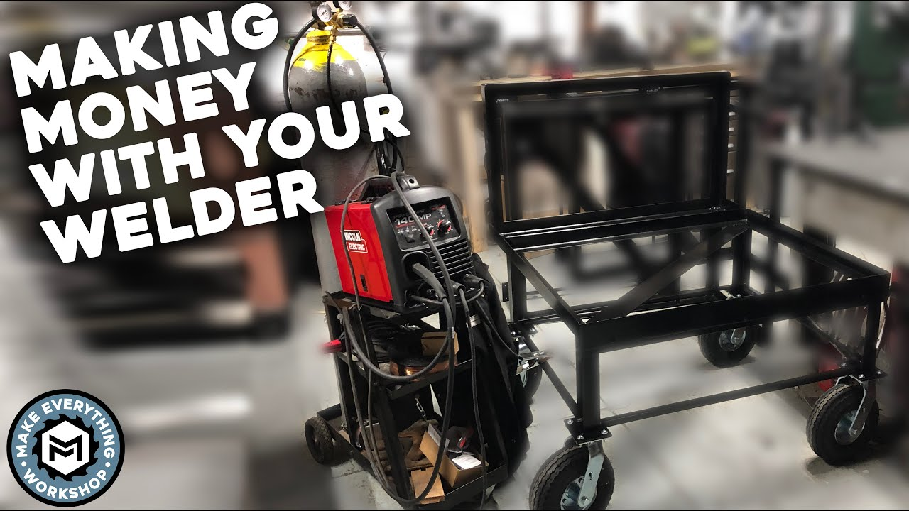 How I Make Money With My Mig Welder Youtube