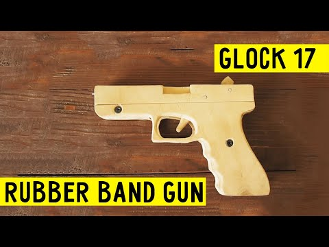 How To Make Easy Glock 17 Rubber Band Gun Tutorial Wood