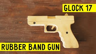 How to make EASY!!! Glock 17 [rubber band gun] tutorial wood Free template