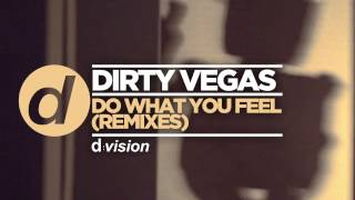 Dirty Vegas – Do What You Feel (Zwette Remix) [Cover Art]