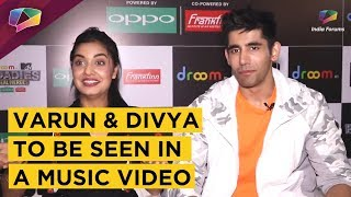 Varun Sood And Divya Agarwal To Be Seen In A Music Video