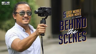 Behind the Scenes of 5 Easy Mobile Gimbal Moves in 1 minute