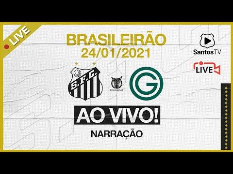 🔴 AO VIVO: SANTOS 3 x 4 GOIÁS | BRASILEIRÃO (24/01/21)