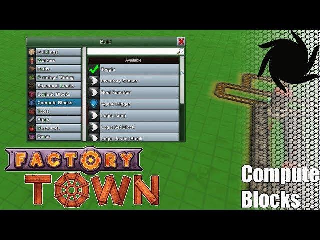 Factory Town Compute Blocks - Part 1