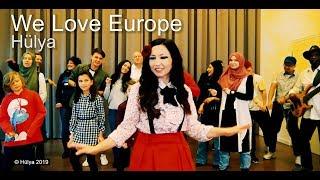 Music We Love EuropeHülya