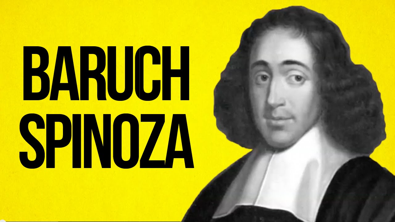 Philosophy  Baruch Spinoza  Youtube