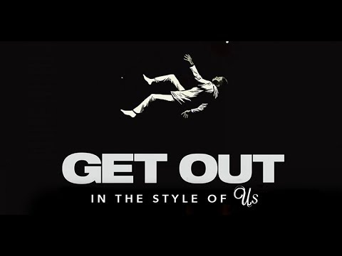 Jordan Peele's 'Get Out' | 'US' Style