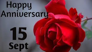 Happy Anniversary 15 SEPT| Wedding Anniversary Wishes/Greetings/Quotes/ For CoupleWhatsapp Status