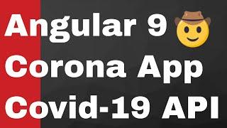 Angular 9 Coronavirus Live Country Tracker Project Using Covid-19 API for Beginners