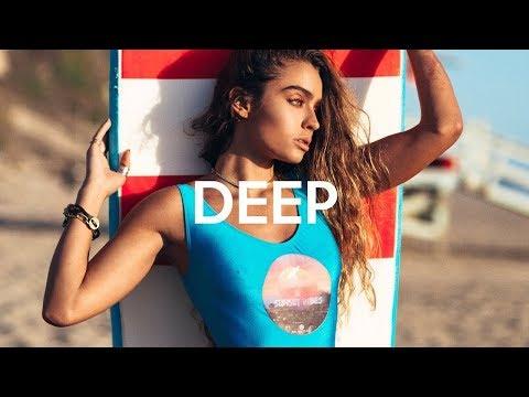 Deep House Mix 2018   Miami Deep Summer Remix 2018 Vol.7