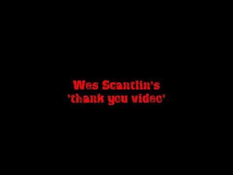 """Wes Scantlin from Puddle of Mudd """"Thank You Video"""""""