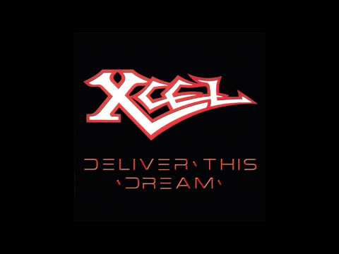 Xcel (US) - Deliver This Dream