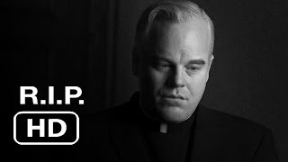 Philip Seymour Hoffman - Rest In Peace