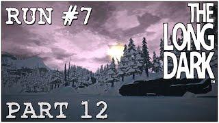 Let's Play The Long Dark Sandbox Alpha  - Run 7 Part 12
