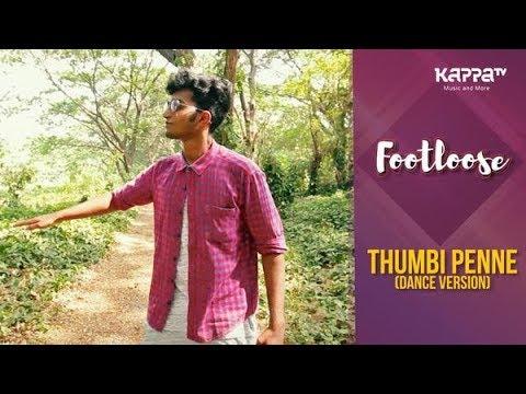 Thumbi Penne(Dance Version) - Ashfaq Jamsheed Hamza - Footloose - Kappa TV
