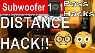 Bass Hacks: Distance Hack (Subwoofer Optimization Series-Bass management)