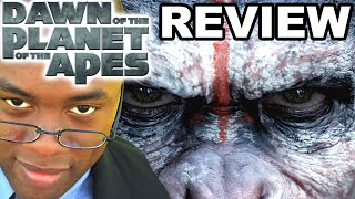 DAWN of the PLANET of the APES Review : Black Nerd