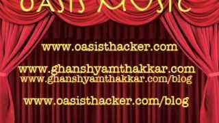 Aare Ja Re Hat Natkhat [Remix] Voice and Music:: Oasis Thacker