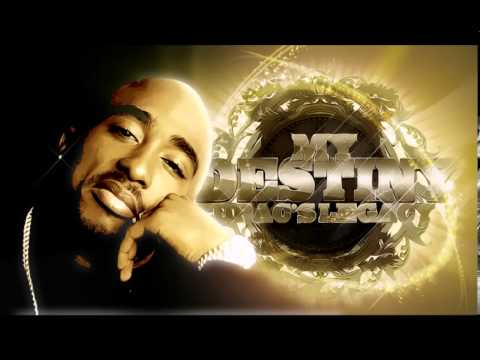 TUPAC - LEGACY ONE - MY DESTINY