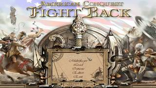 Let's play American Conquest: Fight Back #1