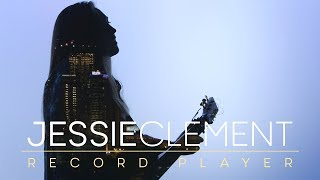 Jessie Clement - Record Player (Official Video)