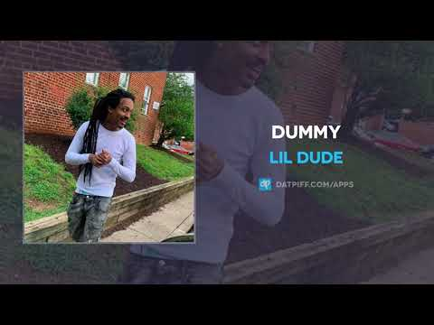 Lil Dude - Dummy (AUDIO)