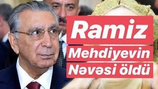 Ramiz Mehdiyevin nəvəsi hovuzda boğularaq öldü