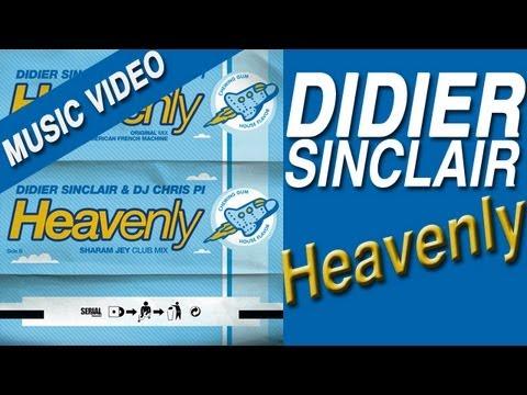 didier sinclair & dj chris pi - heavenly