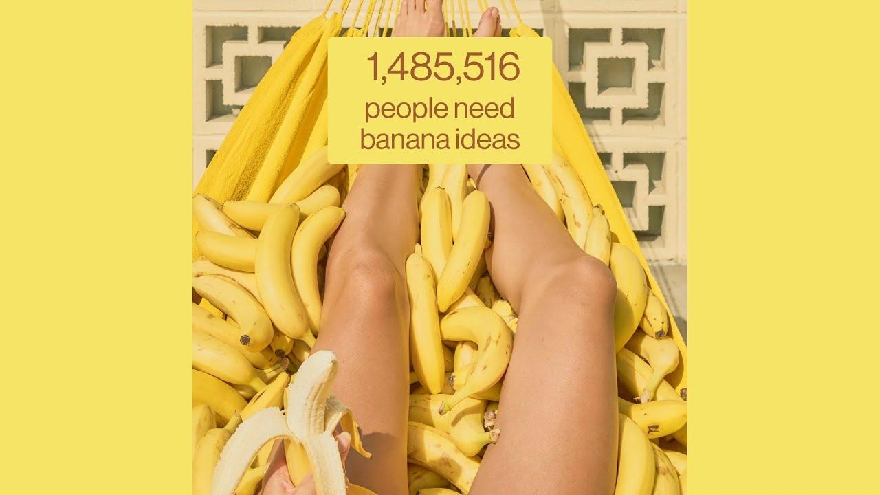 Ideas wanted: Bananas