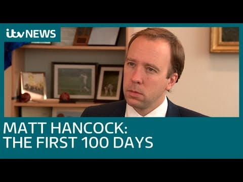 Matt Hancock: The first 100 days as Health Secretary | ITV News