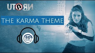U Turn - The Karma Theme (Telugu)| 8D Audio | Samantha | Anirudh | Telugu 8D Songs