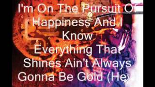 Kid Cudi- Pursuit of Happiness (Nightmare) Ft. MGMT and Ratatat -- Lyrics