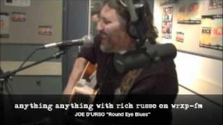 Joe D'urso Round eye Blues on anything anything
