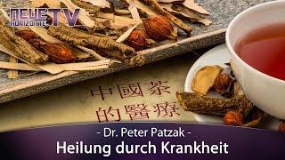 Heilung durch Krankheit - Dr. Peter Patzak