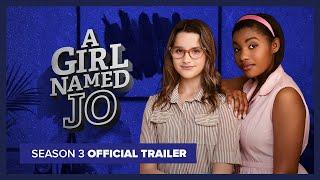 A GIRL NAMED JO Season 3 Official Trailer