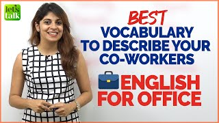English For Office - Best Vocabulary To Describe Your Co-Workers | Learn Business English | Niharika